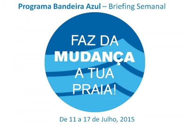 Programa Bandeira Azul – Briefing Semanal